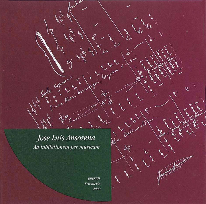JOSE LUIS ANSORENA AD IUBILATIONEM PER MUSICAM