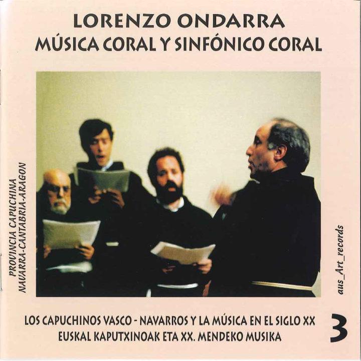LORENZO ONDARRA  MÚSICA CORAL Y SINFÓNICO CORAL   3